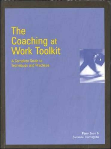 9780074711033: The Coaching at Work Toolkit: A Complete Guide to Techniques and Practices