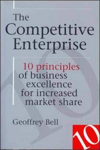 9780074711040: The Competitive Enterprise: 10 Principles of Business Excellence