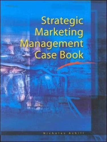 9780074711552: Strategic Marketing Management Case Book