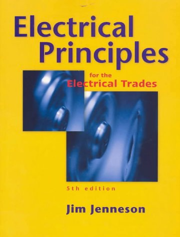 9780074711569: Electrical Principles for the Electrical Trades
