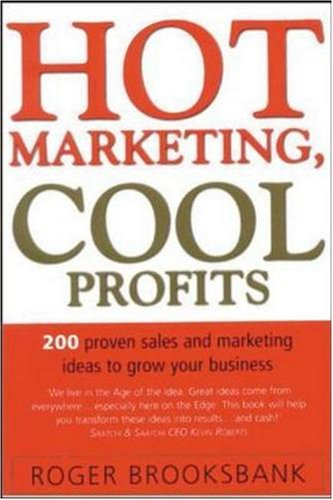9780074711590: Hot Marketing, Cool Profits