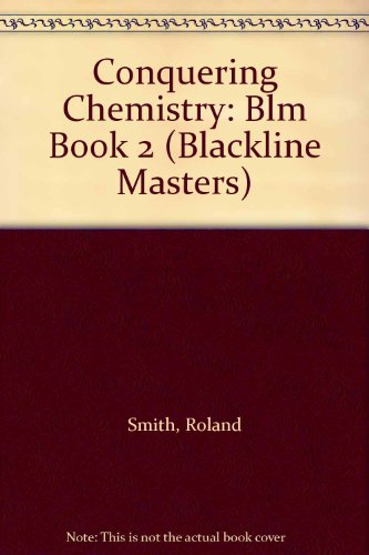 9780074711668: Conquering Chemistry: Blm Book 2 (Blackline Masters)