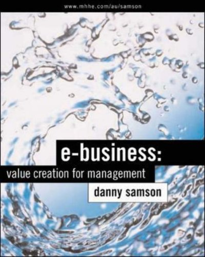 9780074711699: E-Business: Value Creation for Management