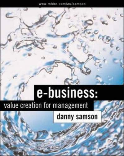 9780074711699: E Business: Value Creation for Management