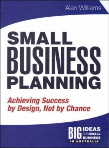 9780074711828: Solutions Manual: Small Business Planning: Achieving Success by Design, Not by Chance