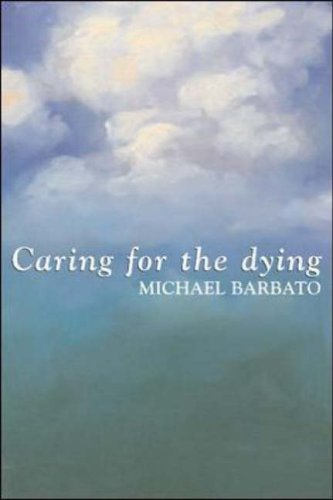 9780074712146: Caring for the Dying