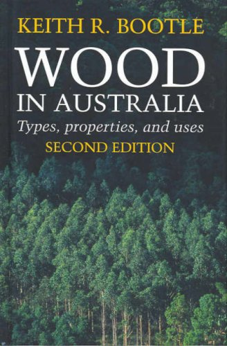9780074713129: Wood In Australia: Types, Properties And Uses