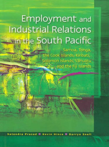 9780074713150: Employment and Industrial Relations in the South Pacific: Samoa, Tonga, the Cook Islands, Kiribati, Solomon Islands, Vanuatu and Fiji Islands