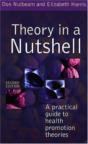 9780074713327: Theory in a Nutshell: A Practical Guide to Health Promotion Theories
