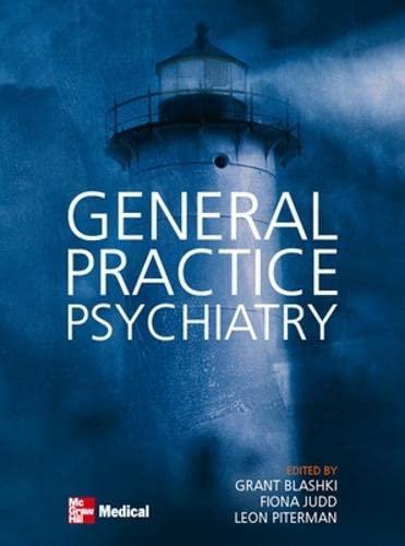 9780074713518: General Practice Psychiatry (Australia Healthcare Medical Medical)