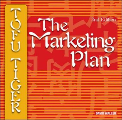 9780074713891: Tofu Tiger: The Marketing Plan (Australia Higher Education Business & Economics Marketing)