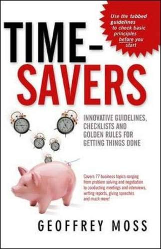 9780074714003: Time-savers: Innovative Guidelines, Checklists and Golden Rules for Getting Things Done