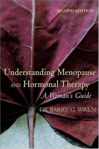 9780074714010: Understanding Menopause and Hormonal Therapy: A Woman's Guide
