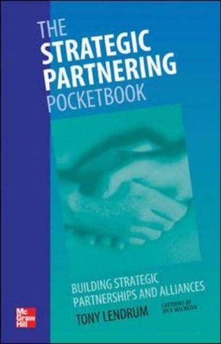 9780074714034: The Strategic Partnering Pocketbook: Building strategic partnerships and alliances