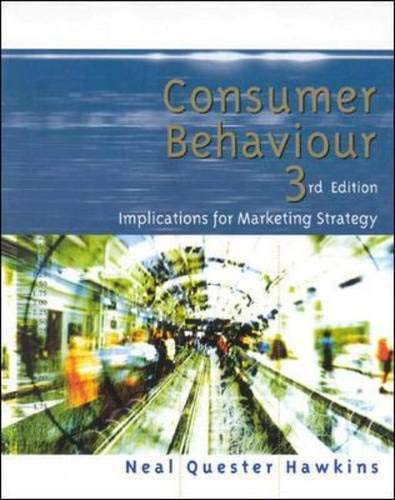 9780074714409: Consumer Behavior: Implications for Marketing Strategy