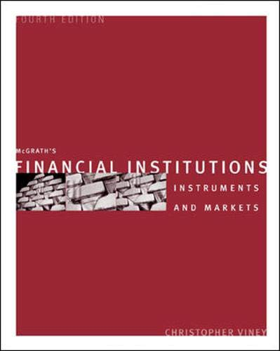 9780074714423: Financial Institutions: Instruments and Markets