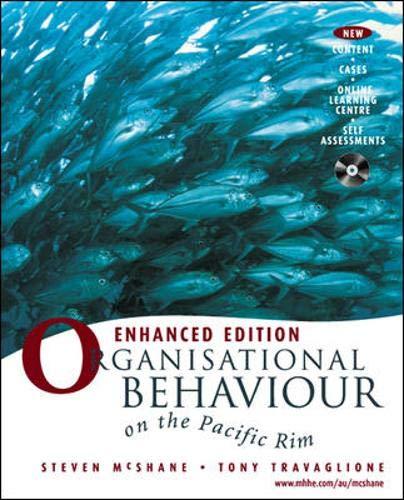 organisational behaviour on the pacific rim 3rd edition Global edition , pearson isbn  organisational behaviour mcshane, sl, olekalns, m, & travaglione, t 2010, organisational behaviour on the pacific rim, 3rd.