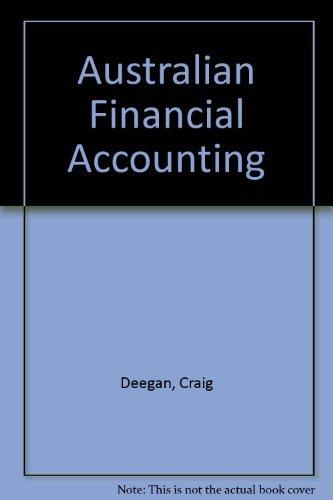 9780074714799: Australian Financial Accounting