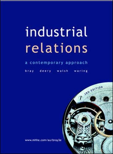 9780074715505: Industrial Relations: A Contemporary Approach