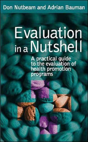 9780074715536: Evaluation in a Nutshell: A Practical Guide to the Evaluation of Health Promotion Programs