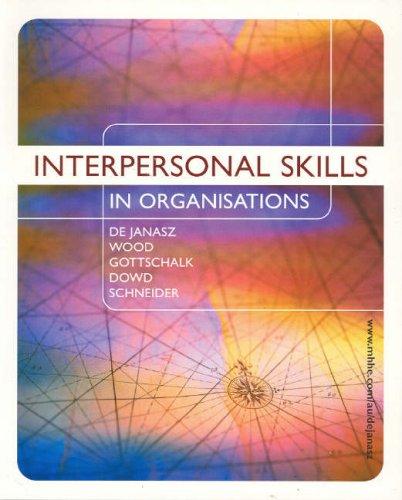 9780074715581: Interpersonal Skills in Organisations