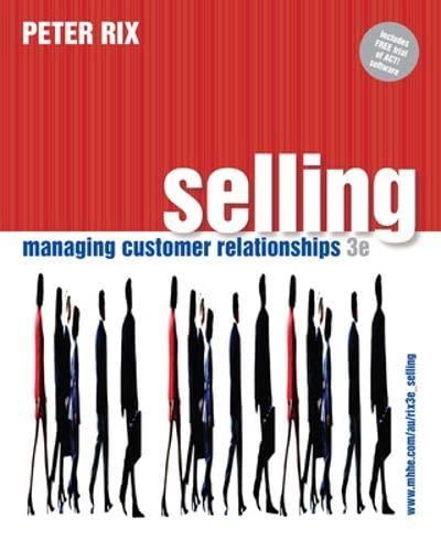 9780074715611: Selling: Managing Customer Relationships