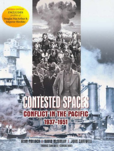 9780074715796: Contested spaces : Conflict in the Pacific, 1937-1951