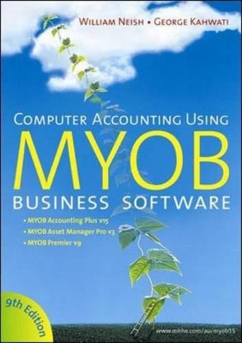 9780074716397: Computer Accounting Using MYOB V15 Business Software