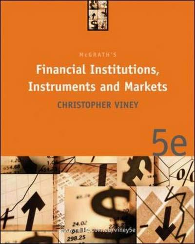 Financial Institutions Instruments and Markets: Viney, Christopher