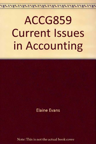 9780074716786: ACCG859 Current Issues in Accounting