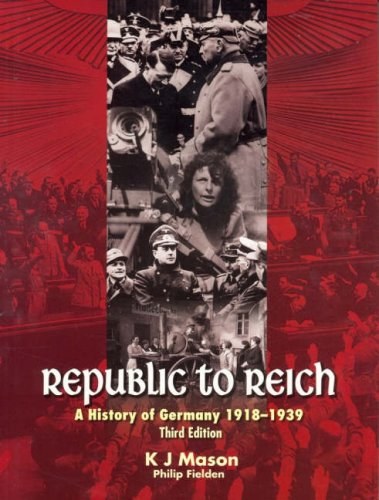 9780074717455: Republic to Reich; a History of Germany 1918-1939 -3e
