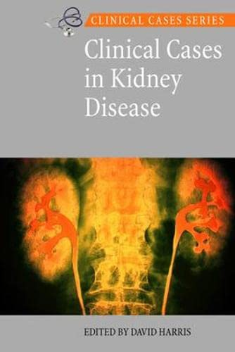 9780074717806: Clinical Cases in Kidney Disease