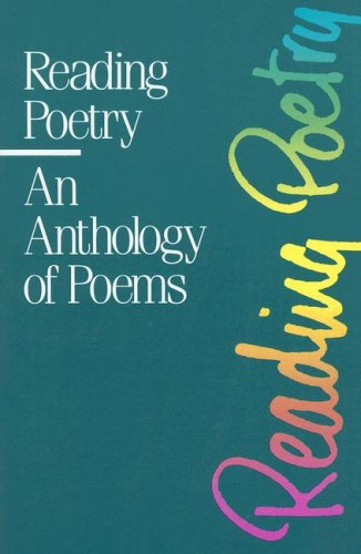9780074806548: Reading Poetry: An Anthology of Poems
