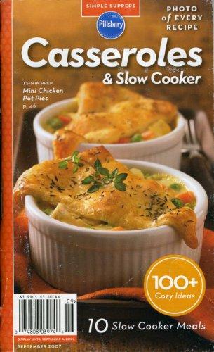 9780074808030: Casseroles & Slow Cooker (September 2007) (Pillsbury Simple Suppers)