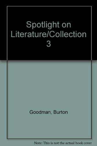 9780074871447: Spotlight on Literature/Collection 3