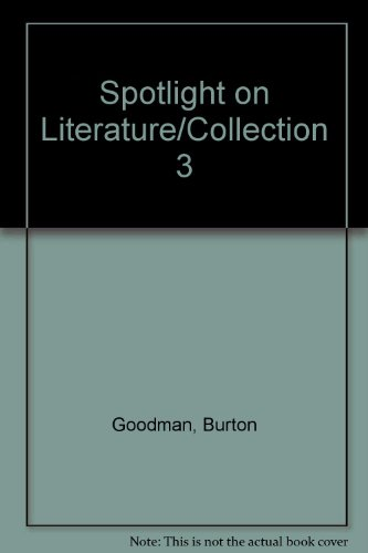 Spotlight on Literature/Collection 3 (0074871447) by Goodman, Burton