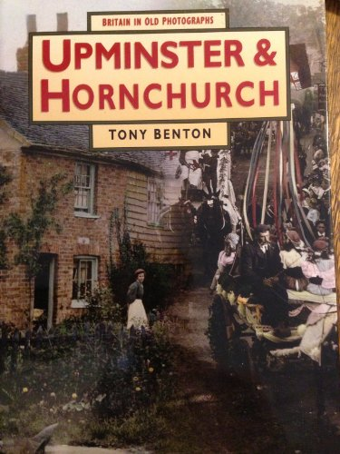9780075012597: Britain in Old Photographs. Upminster and Hornchurch
