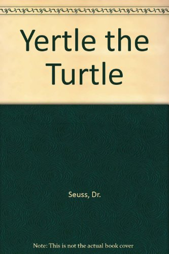 Yertle the Turtle (9780075087267) by Dr. Seuss