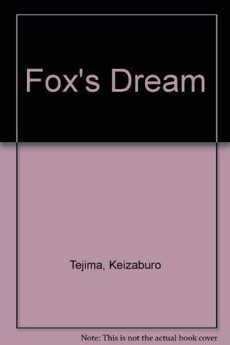 9780075100287: Fox's Dream