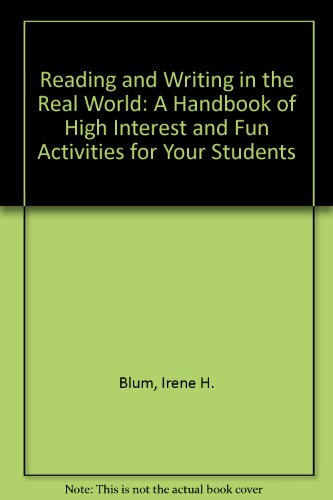 9780075303152: Reading and writing in the real world: A handbook of high interest and fun activities for your students