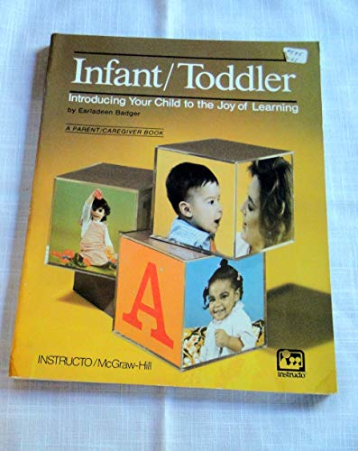 9780075303343: Infant/Toddler: Introducing Your Child to the Joy of Learning