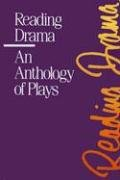 9780075375050: Reading Drama: An Anthology of Plays