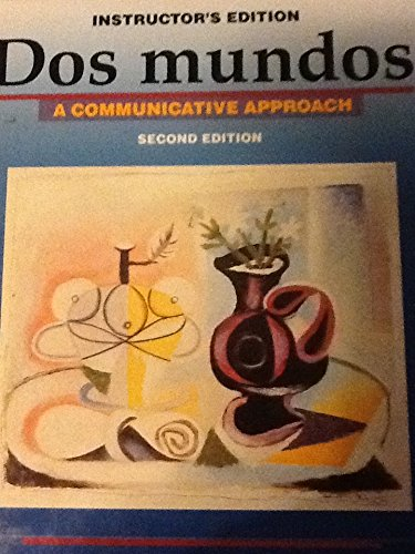 Dos Mundos:A Communicative Approach (Spanish Edition) 2nd Edition (Instructor's Edition): ...
