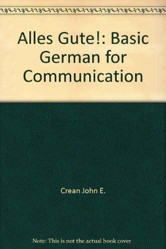 9780075408277: Alles Gute!: Basic German for Communication