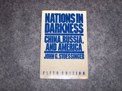 9780075409205: Nations in Darkness: China, Russia, and America