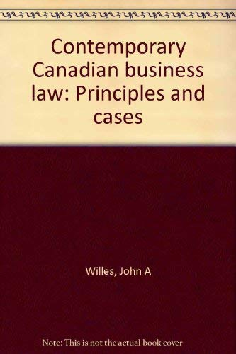 9780075480273: Contemporary Canadian business law: Principles and cases