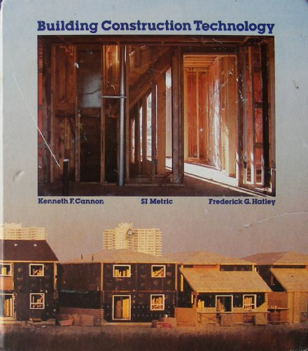 Building Construction Technology (0075480360) by K. Cannon