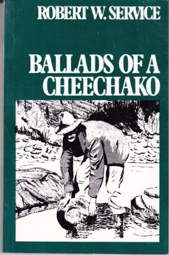 9780075484097: Ballads of a Cheechako