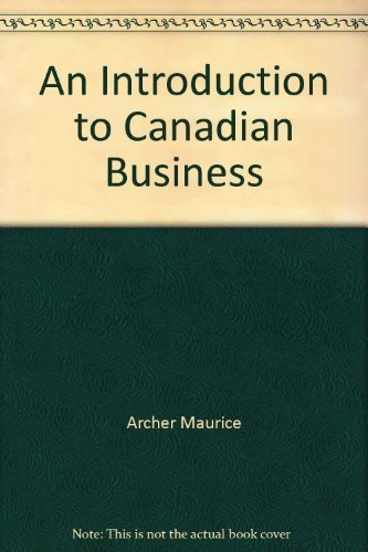 9780075484493: An Introduction to Canadian Business