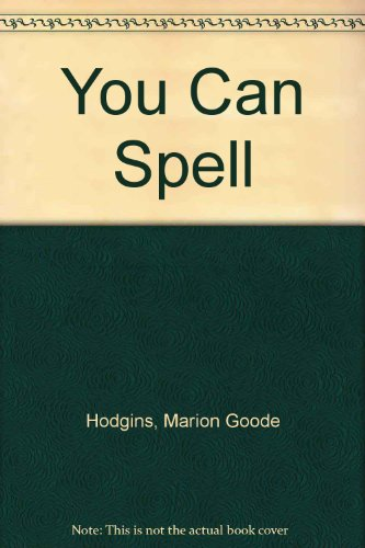 9780075484882: You Can Spell